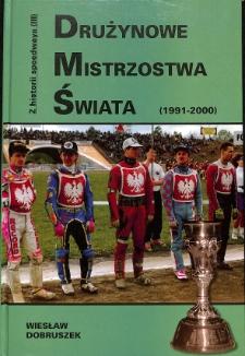 Drużynowe Mistrzostwa Świata : (1991-2000)