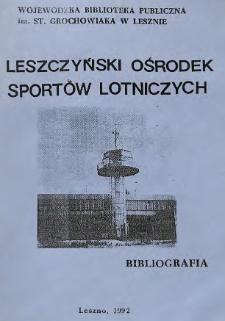 Leszczyński Ośrodek Sportów Lotniczych : bibliografia