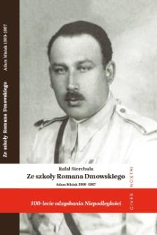 Ze szkoły Romana Dmowskiego : Adam Misiak (1900-1967)