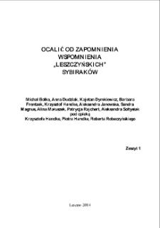 Ocalić od zapomnienia : wspomienia leszczyńskich Sybiraków. Z. 1