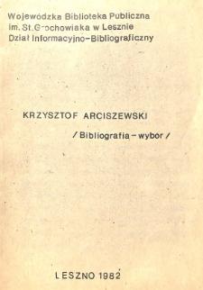 Krzysztof Arciszewski (1592-1656) : bibliografia-wybór