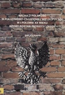Walka o polskość w południowozachodniej Wielkopolsce w I połowie XX wieku