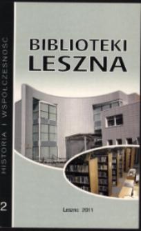 Biblioteki Leszna. Historia i współczesność. Cz. 2